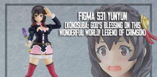 Figma 531 Yunyun [KonoSuba: God's Blessing on this Wonderful World! Legend of Crimson]